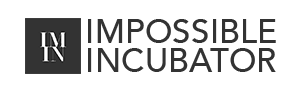 Impossible Incubator