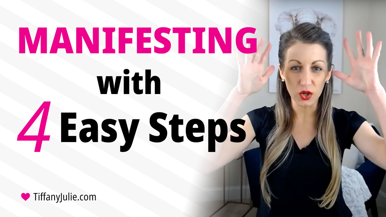 Manifest Now With These Four Steps